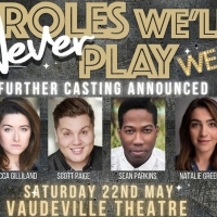 Rebecca Gilliland, Scott Paige, Lewis Cornay and More Join ROLES WE'LL NEVER PLAY Photo