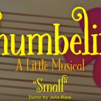 VIDEO: First Listen to New Song 'Small' From THUMBELINA: A LITTLE MUSICAL at ART Photo