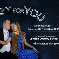CRAZY FOR YOU to Make London Return at the London Oratory Theatre This Month Photo