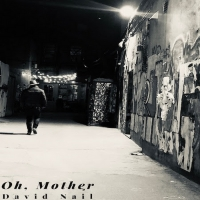 David Nail Releases EP OH, MOTHER Photo
