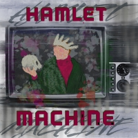 The Pharmacy Theatre Presents Podcast Production Of HAMLETMACHINE Photo