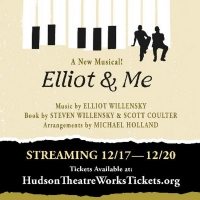 Hudson Theatre Works Presents New Musical ELLIOT & ME. Photo