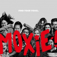 VIDEO: Watch the Official Trailer for MOXIE on Netflix