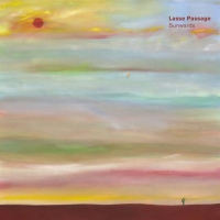 Lasse Passage 'Sunwards' LP Out 8/28 Photo