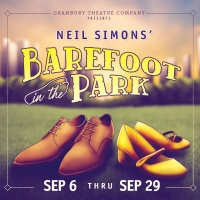BAREFOOT IN THE PARK Next Up At Granbury Opera House