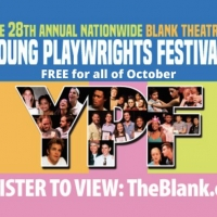 The Blank Theatre's 28th Annual Young Playwrights Festival Is Available For Free On V Photo