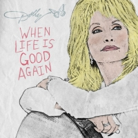 Dolly Parton Releases a New Song 'When Life Is Good Again'