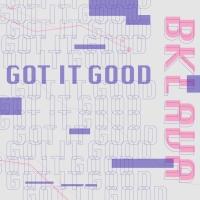 Bklava Releases New Song 'Got It Good'