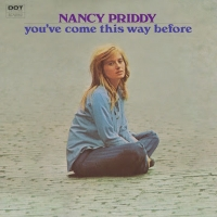 Nancy Priddy's YOU'VE COME THIS WAY BEFORE LP Reissue Set for February 21