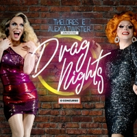 BWW Review: DRAG NIGHTS Opens September 10th on Clube Barbixas de Comedia Revealing N Photo
