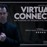 Mentalist Bryan Miles Presents VIRTUALLY CONNECTED Photo