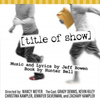The Wilton Playshop Is Back With [TITLE OF SHOW] Photo