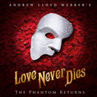 THE SHOWS MUST GO ON! Will Continue With LOVE NEVER DIES Photo