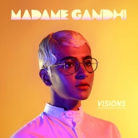 Madame Gandhi to Share Second Installation of 'Visions'