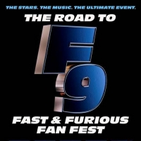 THE ROAD TO F9: FAST & FURIOUS FAN FEST Will Be Televised Jan. 31