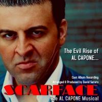 SCARFACE, THE AL CAPONE MUSICAL Cast Album Recording Released: Album