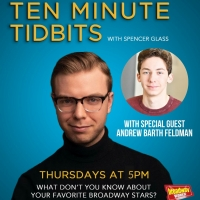 WATCH: Ten Minute Tidbits with Spencer Glass and Guest Andrew Barth Feldman - Live at Photo