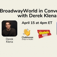 Richard Ridge to Chat with Derek Klena on the Clubhouse App - Thursday at 4pm ET! Photo