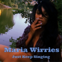 Maria Wirries to Release Debut Album JUST KEEP SINGING Photo