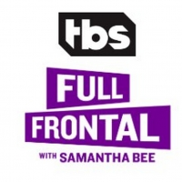 TBS Orders a Fifth Season of FULL FRONTAL WITH SAMANTHA BEE Photo