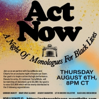 ACT NOW, SocialWorks and ChiArts Alumni Present A Night Of Monologues For Black Photo