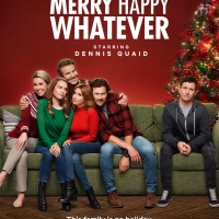 VIDEO:  Watch the Trailer for MERRY HAPPY WHATEVER Starring Dennis Quaid