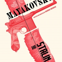 Casting Announced for NYC Premiere of MAYAKOVSKY AND STALIN