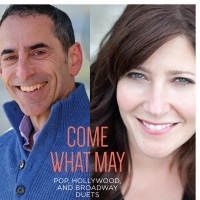 Brian De Lorenzo & Joyce MacPhee Star In COME WHAT MAY: Pop, Hollywood, and Broadway Duets Photo