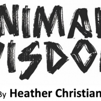 Tickets Now on Sale for ANIMAL WISDOM Original Film Adaptation Photo