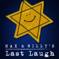 Temple Emanuel Of Beverly Hills Presents A Benefit Staged Reading Of MAX AND WILLY'S LAST LAUGH