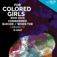 KCRep Continues Season With FOR COLORED GIRLS...