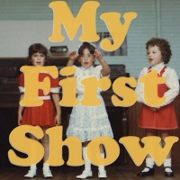 Greg Berlanti, Shakina Nayfack, Dan Fogler and More To Be Featured on MY FIRST SHOW P Photo