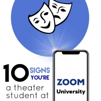 BWW Blog: 10 Signs You're A Theater Student at Zoom University