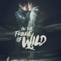 Breaking Glass Pictures to Release LGBTQ Drama ON THE FRINGE OF WILD Photo