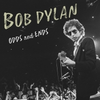 BOB DYLAN: ODDS AND ENDS Available on Digital & Rental Today Photo