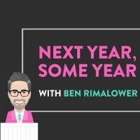 VIDEO: Watch Ben Rimalower and Daniel Nolen's NEXT YEAR, SOME YEAR, Episode 29- Live  Photo