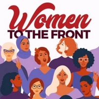 Women To The Front Music Hub Launches In Recognition of International Women's Day