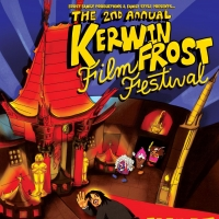 Kerwin Frost Announces 2nd Annual Kerwin Frost Film Festival Photo