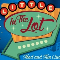 The Little Theatre in Rochester Hosts LITTLE IN THE LOT Event Photo