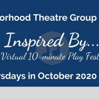Neighborhood Theatre Group Presents INSPIRED BY... A VIRTUAL 10 MINUTE PLAY FESTIVAL Photo