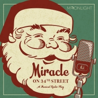 Moonlight Stage Productions Streams MIRACLE ON 34TH STREET: A MUSICAL RADIO PLAY Photo