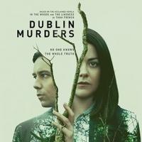 VIDEO: Starz Announces Premiere Date & Releases Trailer for DUBLIN MURDERS