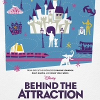BEHIND THE ATTRACTION Comes to Disney Plus July 16th Photo