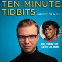 WATCH: Ten Minute Tidbits with Spencer Glass and Guest Sheryl Lee Ralph - Live at 5pm ET! Photo