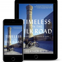 Heather Ellis Releases New Travel Memoir - Timeless On The Silk Road: An Odyssey From Photo