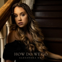 Alexandra Kay Releases New Heartbreak Single 'How Do We Go' Photo