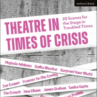 BWW Review: THEATRE IN TIMES OF CRISIS, Methuen Drama, Bloomsbury Photo
