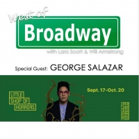 The 'West of Broadway' Podcast Chats LITTLE SHOP OF HORRORS with George Salazar Photo