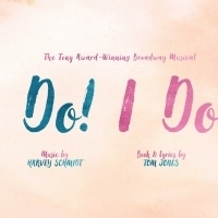 New Production Of I DO! I DO! To Run In London This Autumn Photo