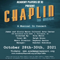 Academy Players Of RI to Present CHAPLIN - A MUSICAL IN CONCERT! Photo